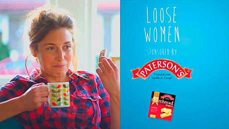 Paterson's is sponsoring STV's Loose Women. Advert indents feature a busy mum relaxing with tea and shortbread.